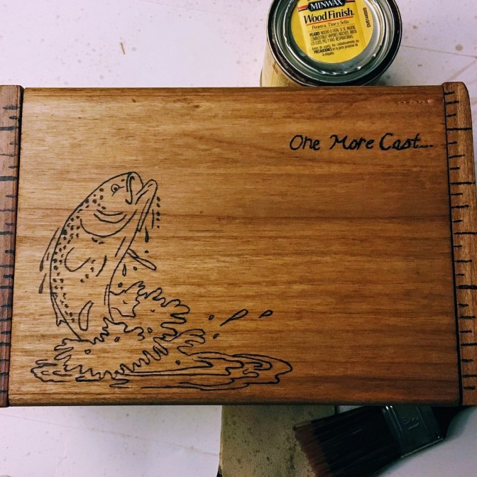 "Wood Fishing Box ""One More Cast"""