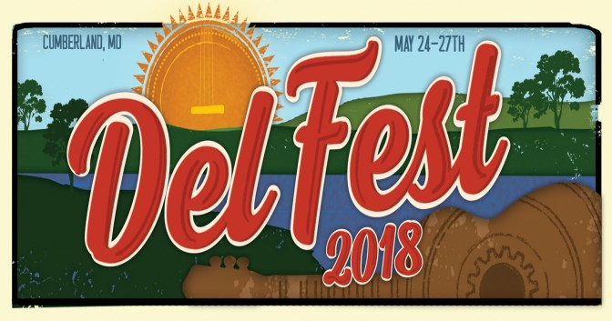 Excitement Leading To The 11th Annual Bluegrass Festival DelFest In Cumberland, Maryland May 24-27 2018